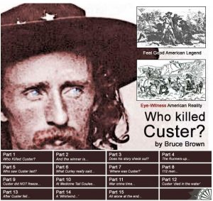 Who Killed Custer?